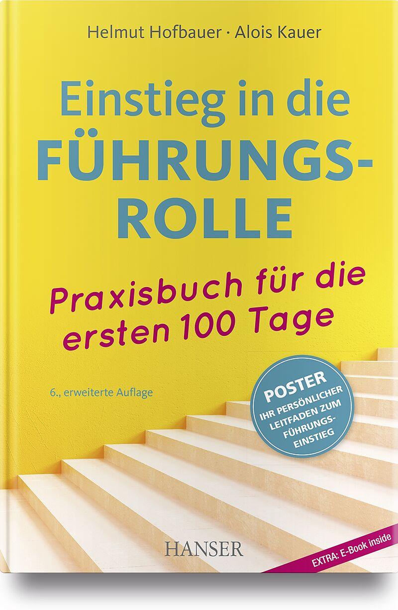 Einstieg in die Führungsrolle - Helmut Hofbauer, Alois Kauer - Buch ...