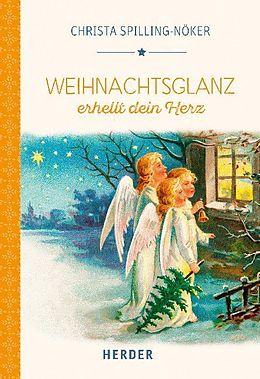 Weihnachtsglanz erhellt dein Herz [Versione tedesca]