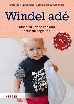 E-Book (pdf) Windel adé von Prof. Dorothee Gutknecht, Gabriele Haug-Schnabel