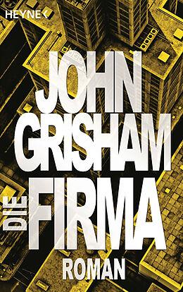 Kartonierter Einband Die Firma von John Grisham