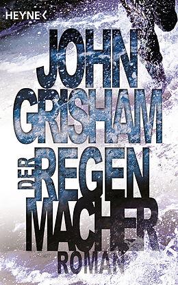 Kartonierter Einband Der Regenmacher von John Grisham