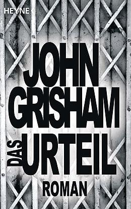 Kartonierter Einband Das Urteil von John Grisham