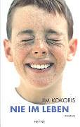 Fester Einband Nie im Leben von Jim Kokoris