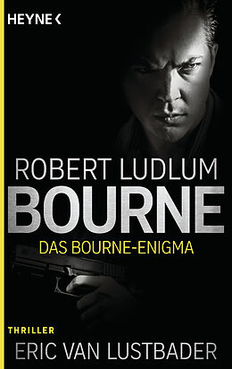 Kartonierter Einband Das Bourne Enigma von Robert Ludlum, Eric Van Lustbader