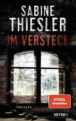 Fester Einband Im Versteck von Sabine Thiesler
