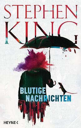 Fester Einband Blutige Nachrichten von Stephen King