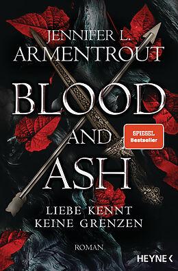 Kartonierter Einband Blood and Ash - Liebe kennt keine Grenzen von Jennifer L. Armentrout
