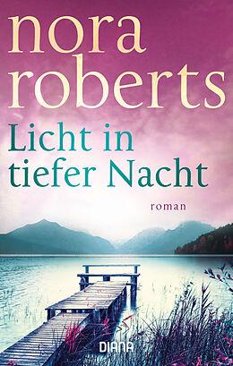 Kartonierter Einband Licht in tiefer Nacht von Nora Roberts
