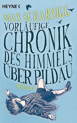 Vorläufige Chronik des Himmels über Pildau [Version allemande]