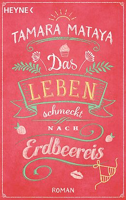 Das Leben schmeckt nach Erdbeereis [Versione tedesca]