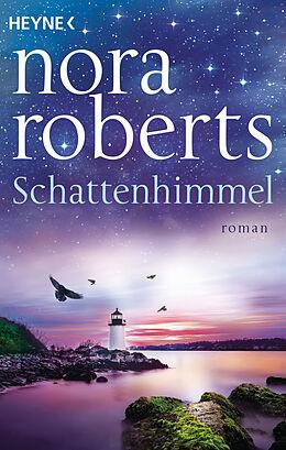 Kartonierter Einband Schattenhimmel von Nora Roberts