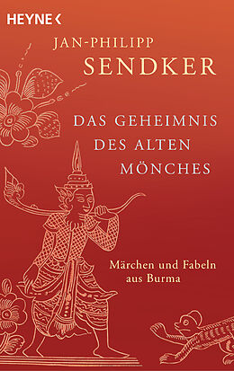 Kartonierter Einband Das Geheimnis des alten Mönches von Jan-Philipp Sendker