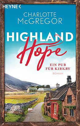 Kartonierter Einband Highland Hope 2 - Ein Pub für Kirkby von Charlotte McGregor