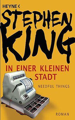 Kartonierter Einband In einer kleinen Stadt (Needful Things) von Stephen King