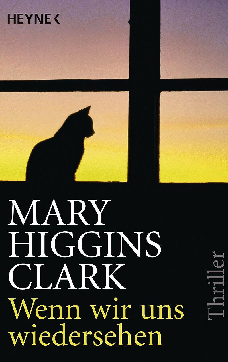 Wenn wir uns wiedersehen - Mary Higgins Clark - Buch