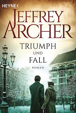 Kartonierter Einband Triumph und Fall von Jeffrey Archer