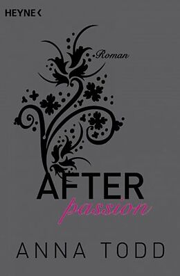 Kartonierter Einband After passion von Anna Todd