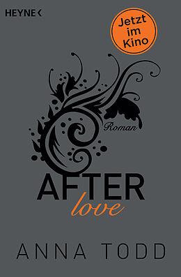 Kartonierter Einband After love von Anna Todd