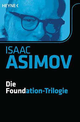 Die Foundation-Trilogie [Version allemande]