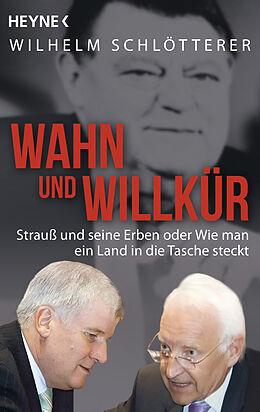Wahn und Willkür [Version allemande]