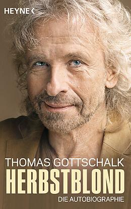 Kartonierter Einband Herbstblond von Thomas Gottschalk