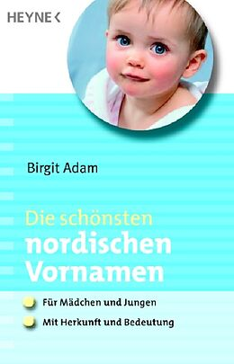Die schönsten nordischen Vornamen [Version allemande]
