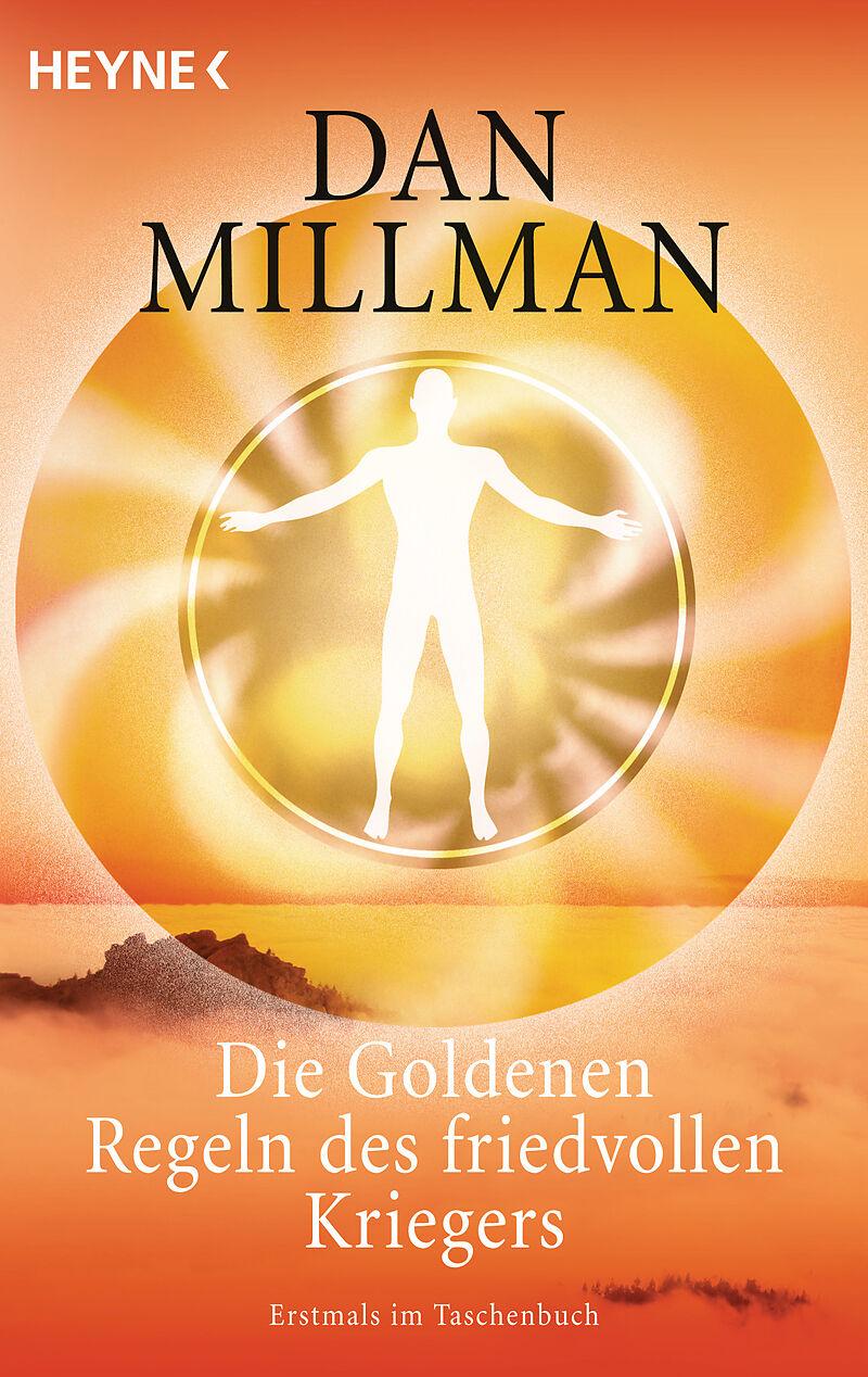 Die Goldenen Regeln des friedvollen Kriegers [Version allemande]
