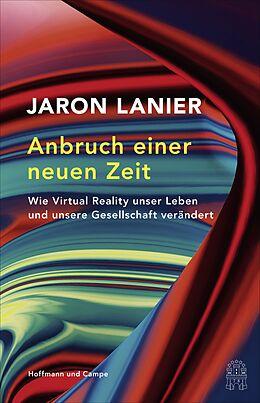 E-Book (epub) Anbruch einer neuen Zeit von Jaron Lanier