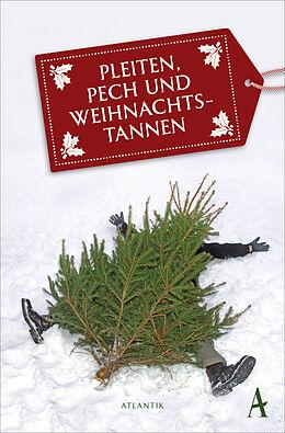 Pleiten, Pech und Weihnachtstannen [Version allemande]