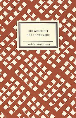 Die Weisheit des Konfuzius [Version allemande]