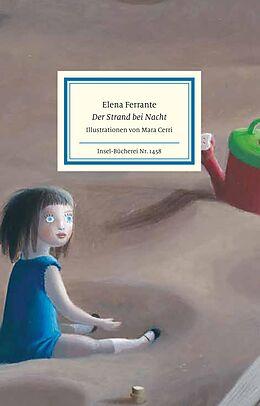 Fester Einband Der Strand bei Nacht von Elena Ferrante