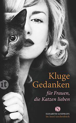 Kluge Gedanken für Frauen, die Katzen lieben