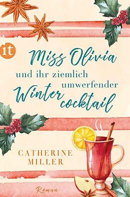 E-Book (epub) Miss Olivia und ihr ziemlich umwerfender Wintercocktail von Catherine Miller