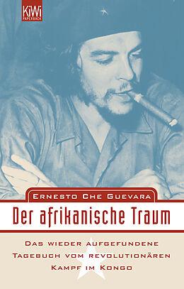 Kartonierter Einband Der afrikanische Traum von Ernesto Che Guevara