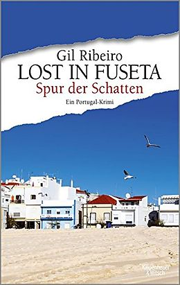 Kartonierter Einband Lost in Fuseta - Spur der Schatten von Gil Ribeiro