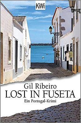 Kartonierter Einband Lost in Fuseta von Gil Ribeiro