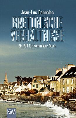 Kartonierter Einband Bretonische Verhältnisse von Jean-Luc Bannalec