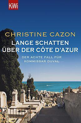 E-Book (epub) Lange Schatten über der Côte d'Azur von Christine Cazon