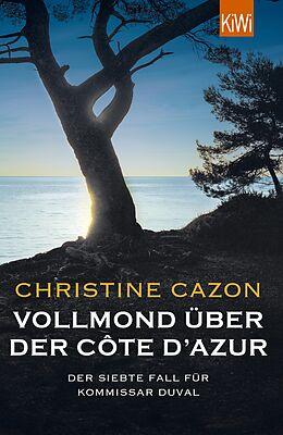 E-Book (epub) Vollmond über der Côte d'Azur von Christine Cazon
