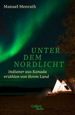 E-Book (epub) Unter dem Nordlicht von Manuel Menrath