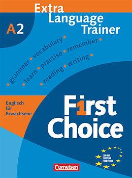 First Choice Europäischer Referenzrahmen: A2 Extra Language Trainer ...