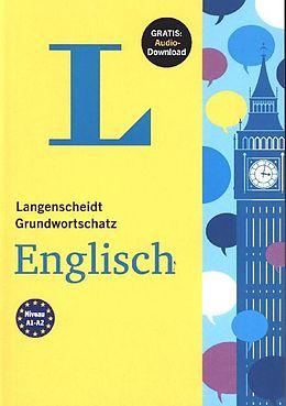 Grundwortschatz Englisch - Buch mit Audio-Download [Version allemande]