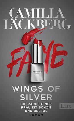 Fester Einband Wings of Silver. Die Rache einer Frau ist schön und brutal von Camilla Läckberg