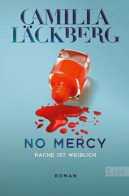 Fester Einband No Mercy. Rache ist weiblich von Camilla Läckberg