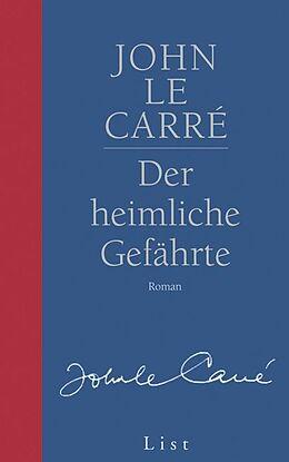 Gesamtausgabe - Jubiläumsausgabe: Der heimliche Gefährte [Versione tedesca]