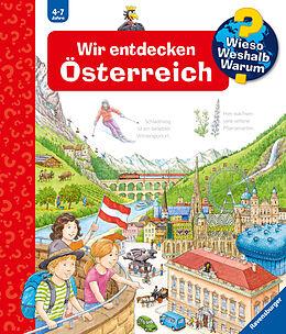 Kartonierter Einband Wieso? Weshalb? Warum? Wir entdecken Österreich (Band 58) von Susanne Gernhäuser