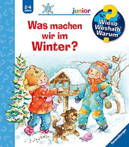 Spiralbindung Wieso? Weshalb? Warum? junior: Was machen wir im Winter? (Band 58) von Andrea Erne