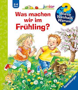 Spiralbindung Wieso? Weshalb? Warum? junior: Was machen wir im Frühling? (Band 59) von Andrea Erne