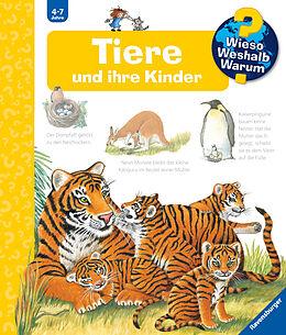 Pappband Wieso? Weshalb? Warum? Tiere und ihre Kinder (Band 33) von Doris Rübel
