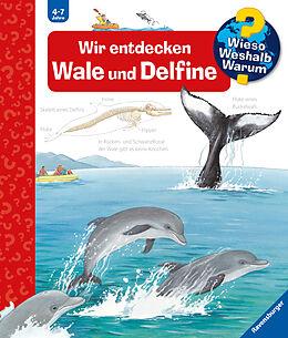 Fester Einband Wieso? Weshalb? Warum? Wir entdecken Wale und Delfine (Band 41) von Doris Rübel
